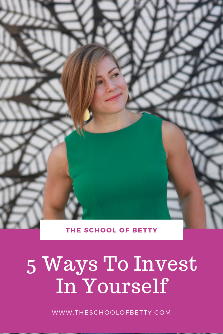 5 ways to invest in yourself.png