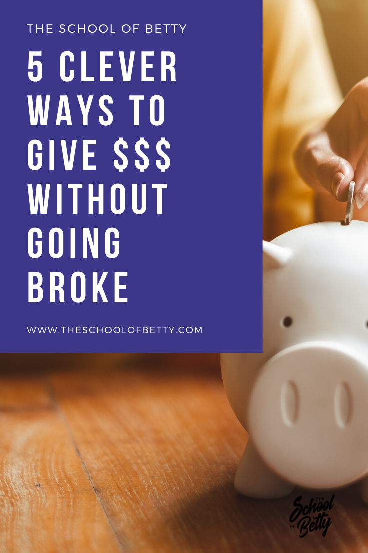 5 Clever Ways To Give $$$ Without Going Broke.png