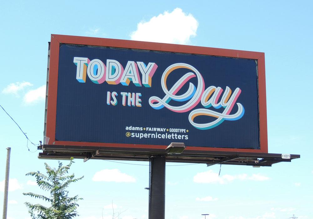 TodayIsTheDay-superniceletters.jpg
