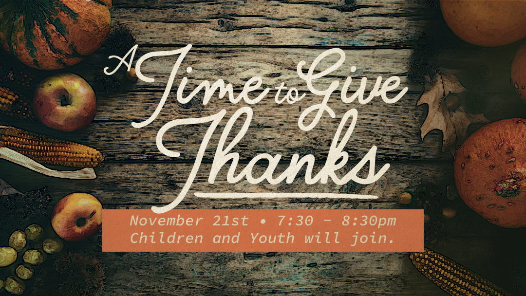 Sunset Church of Christ: A Time to Give Thanks