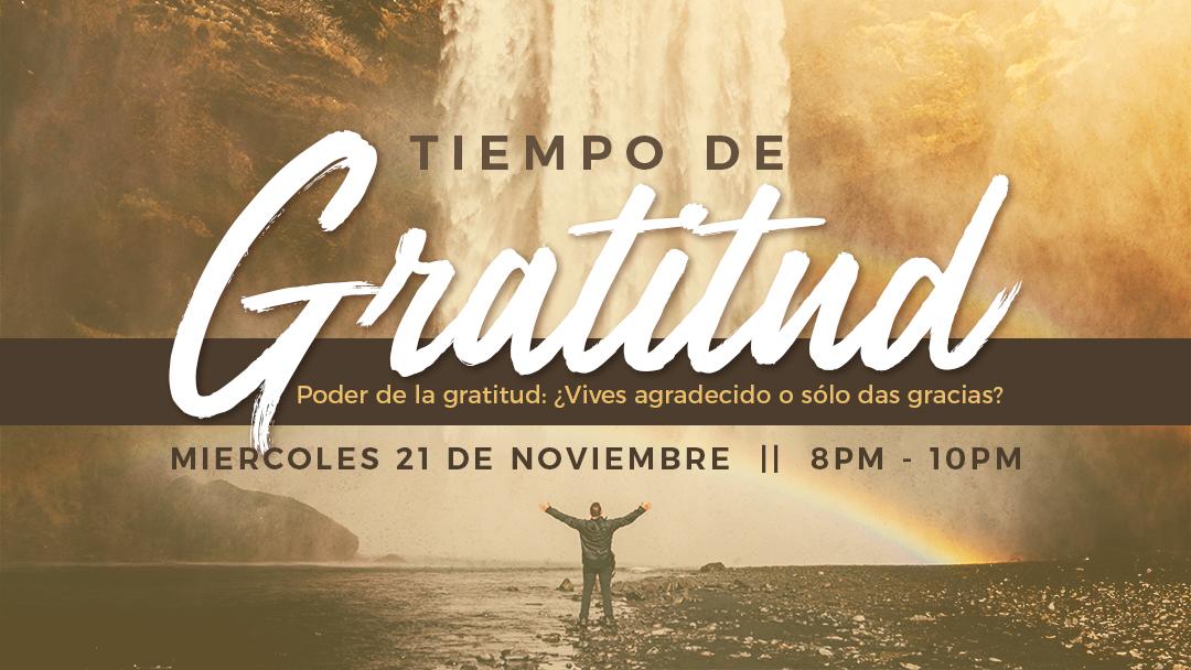 Iglesia de Cristo en Sunset: Tiempo de gratitud. Poder de la gratitud, vives agradecido o solo das gracias?