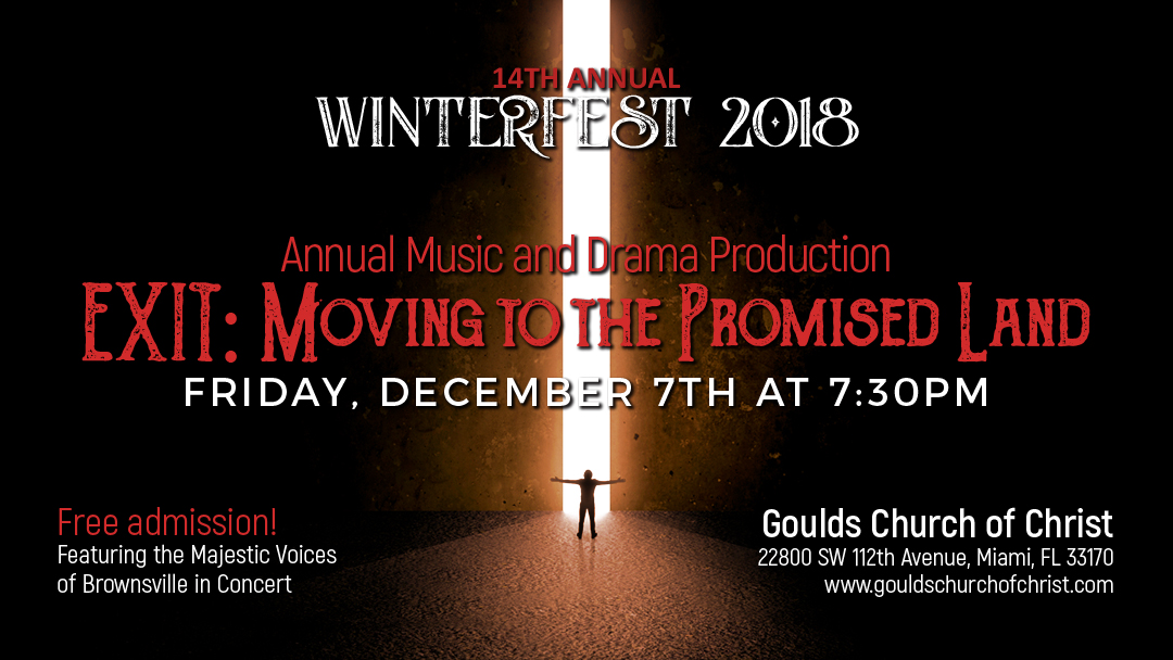Goulds Church of Christ: Winterfest 2018 - EXIT: Moving to the Promised Land