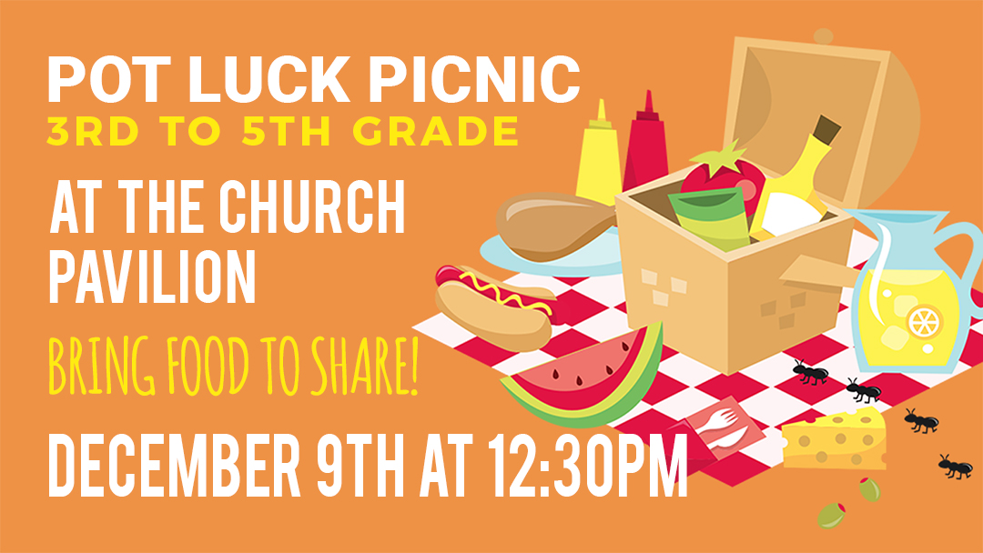 Sunset Church of Christ: Pot Luck Picnic - 3rd to 5th Grade