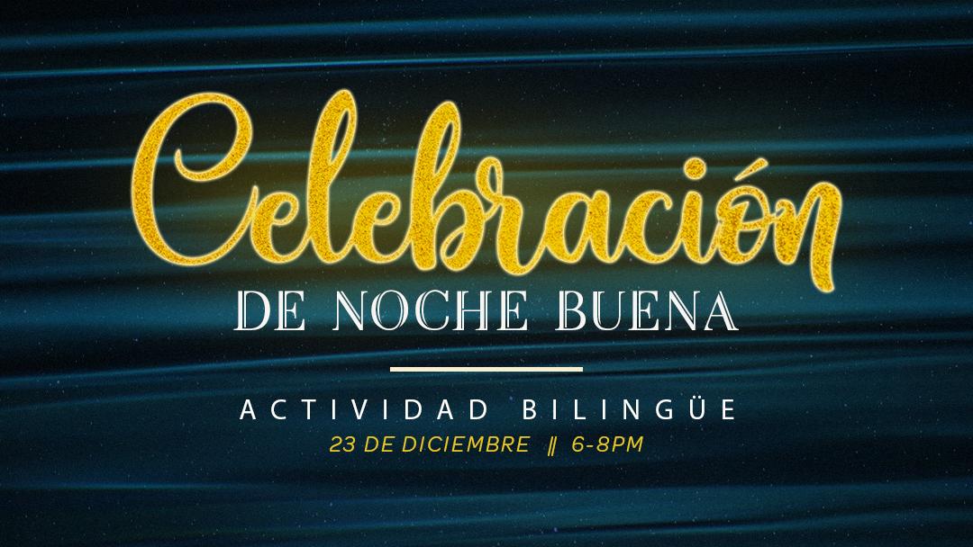 Iglesia de Cristo en Sunset: Celebración de Noche Buena - Servicio Bilingüe