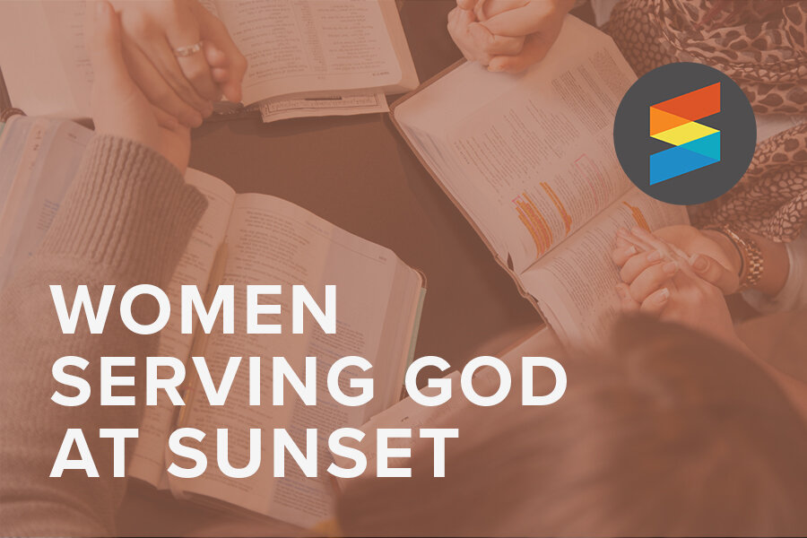 Sunset Church of Christ: Women Serving God at Sunset