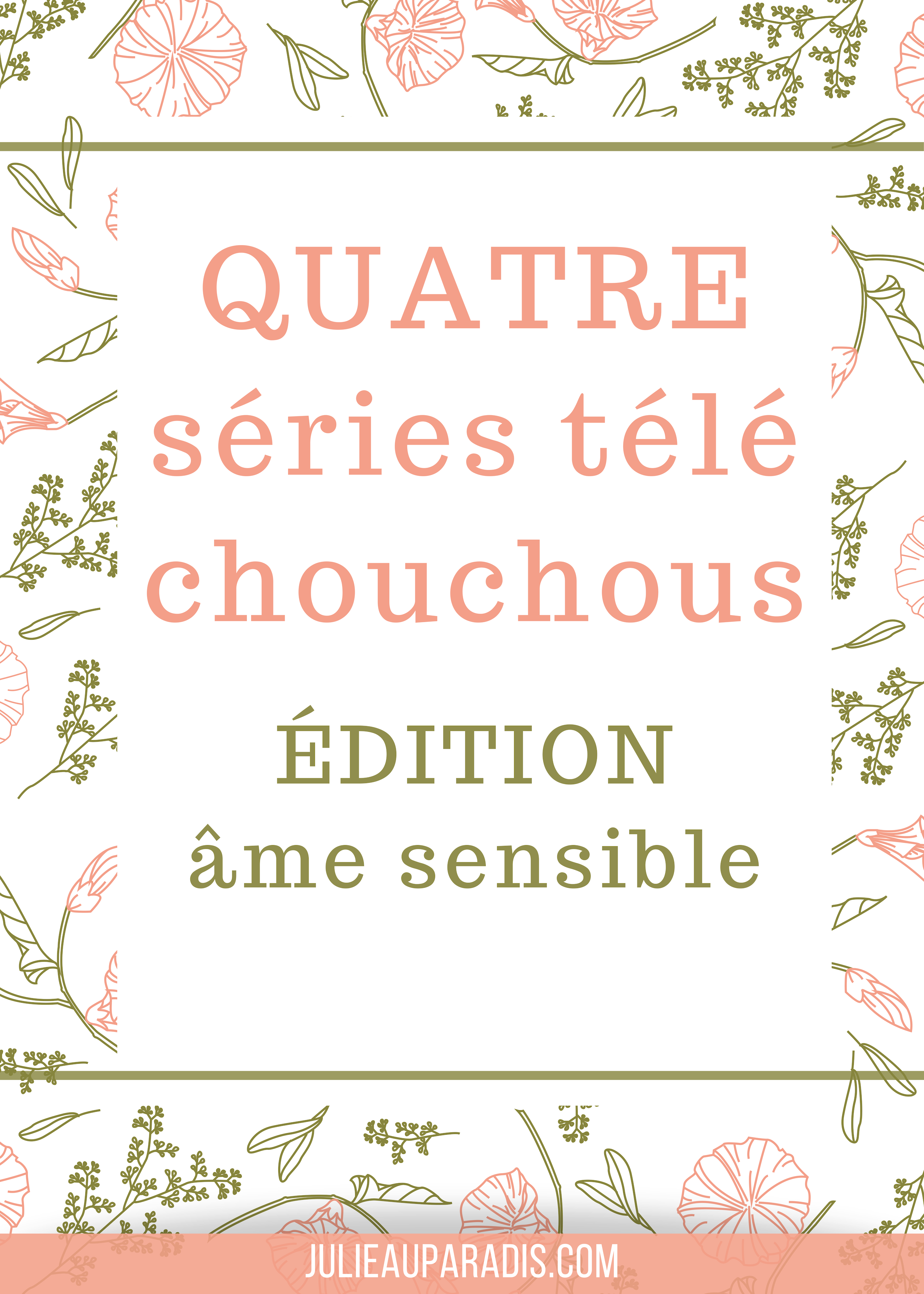 4-serie-tele-edition-ame-sensible