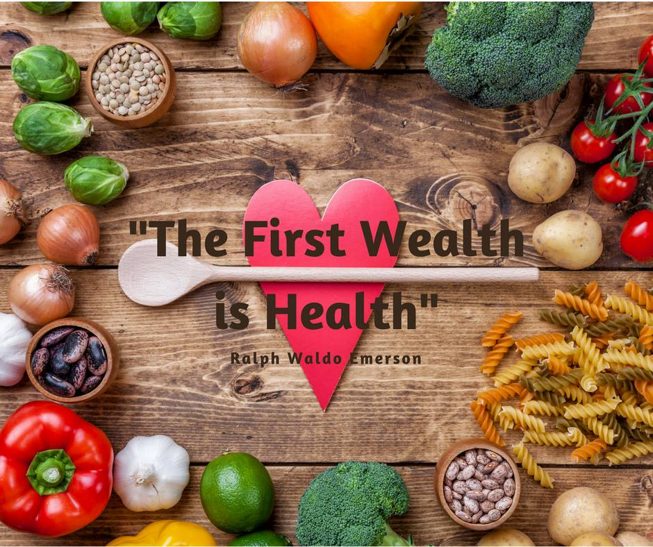 the first wealth is health.jpg