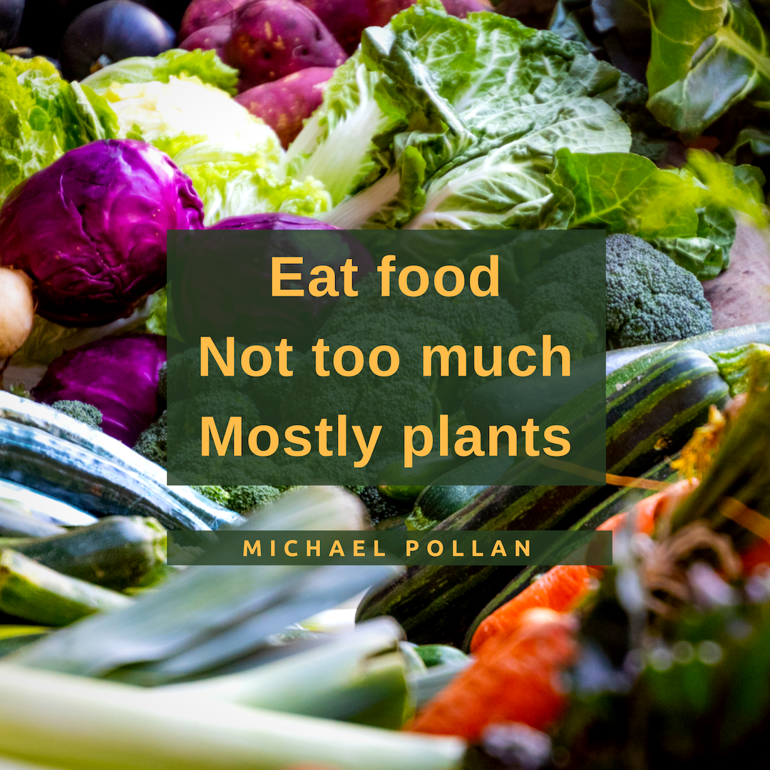 Eat food.  Mostly Plants.  Not too much. Micael Pollan