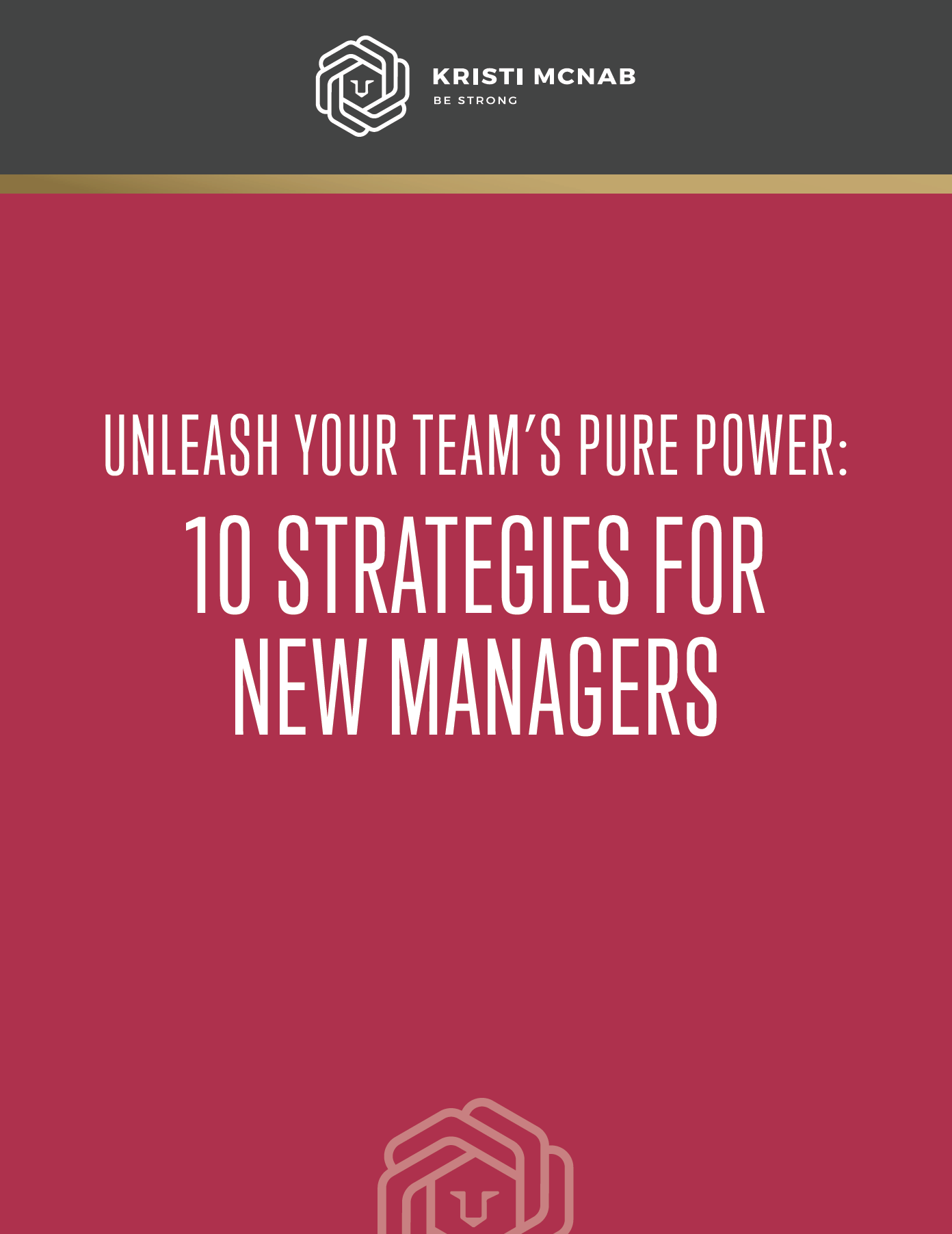 Free Download - Here's your free download: 10 Strategies for New Managers.Recently hired to a new position or chosen to lead a team? Explore these 10 ideas to start off powerfully and effectively.
