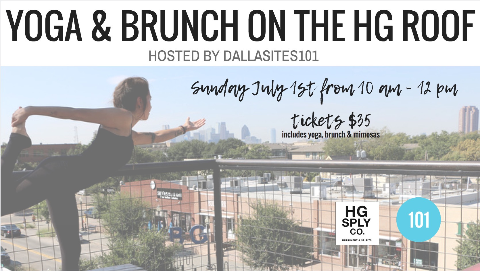 Join is for yoga with a view hosted by Dallasites101!  A rooftop yoga class taught by Karla Gallegos from 10:00am to 11:00am. Followed by a delicious HG brunch and plenty of mimosas to go around from 11:00am to 12:00pm!  What to bring:  -yoga mat  -towel  -water bottle  -ID