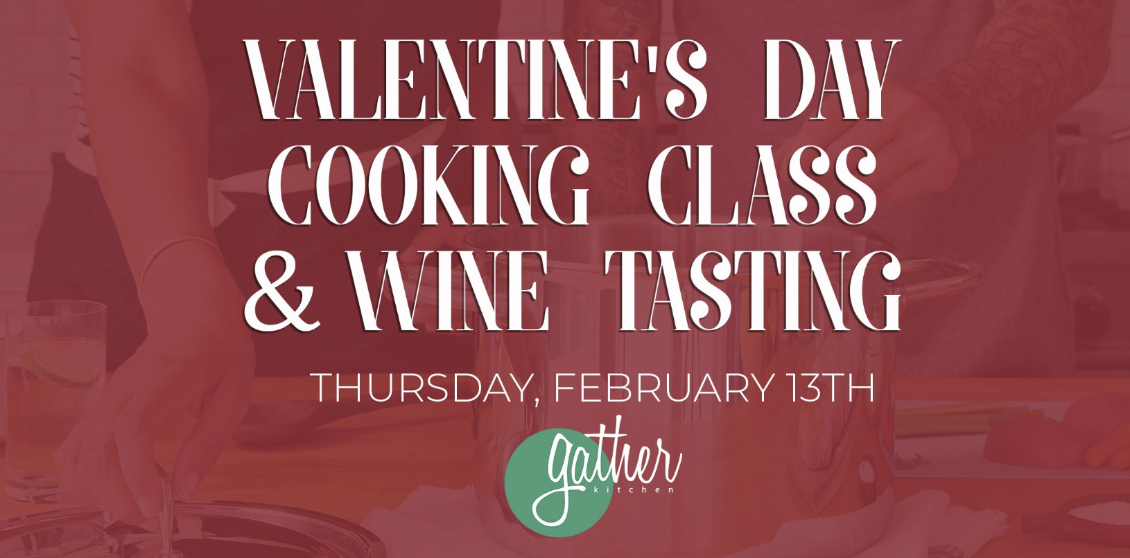 Valentine S Day Cooking Class Amp Wine Tasting Dallasites101