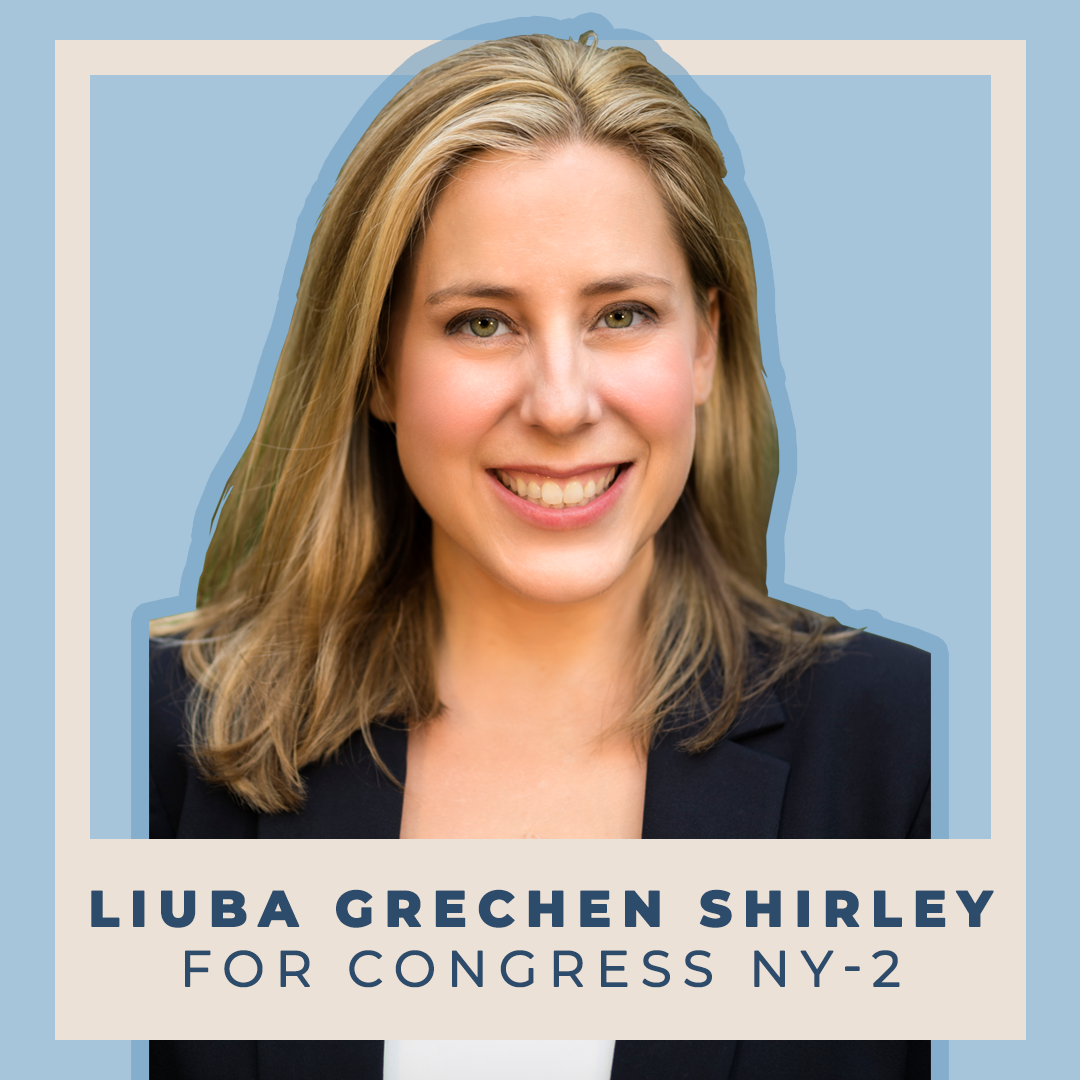 Indivisible Liuba Grechen Shirley for Congress (NY-2)