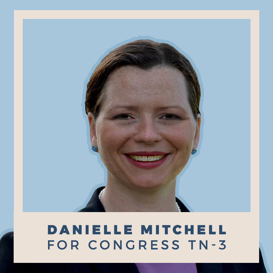 Danielle Mitchell for Congress TN-03