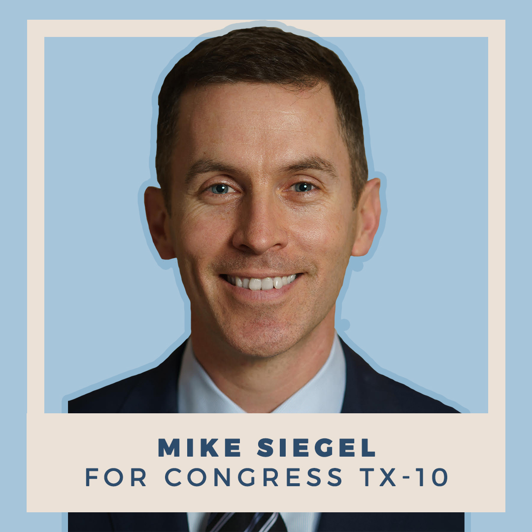 Mike Siegel for Congress TX-10