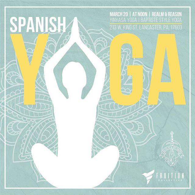 Clase Especial de YOGA, recibiendo EQUINOCCIO DE PRIMAVERA  Ahora en este cambio de temporada es tiempo de adaptarnos y renovar nuestras energias mediante movimiento. Despues de un inviermo donde el cuerpo ha descansando ahora es momento perfecto de crear un renacimiento de nuetsra vitalidad fisica, emocional y mental.  Este proximo 20 de Marzo a las 12:00 pm Clase Especial de Yoga estilo vinyasa para reciboir el Equinoccio de Primavera, donde nos enfocaremos en posturas de apertura de los canales de energia para sincronizarnos con la naturaleza. ---*--*--* FLUYE+MUEVETE+CREA*--*--*---- Donativo sugerido $10  Instructora Cynthia T Cox  RYT 200hr  Fruition Collective  Realm and Reason Shop  213 w king street, Lancaster 17602  Special Yoga Class to receive SPRING EQUINOX  In this transitional season change it is a perfect time to adapt and renovate our energies through movement. After a long winter when our bodies are mainly in rest mode now is adequate to create a new growth in our physical, emotional and mental vitality.  This coming Tuesday March 20th at 12:00 pm Special Vinyasa Yoga Class to welcome the Spring Equinox Energy. Focusing in chakras opening to flow and open up to the vibrations of nature. --*--*--*FLOW+MOVE+CREATE*--*--*--- Suggest donation $10  Instructor Cynthia TCox  RYT 200hr  Fruition Collective  Realm and Reason Shop  213 w king street, Lancaster 17602