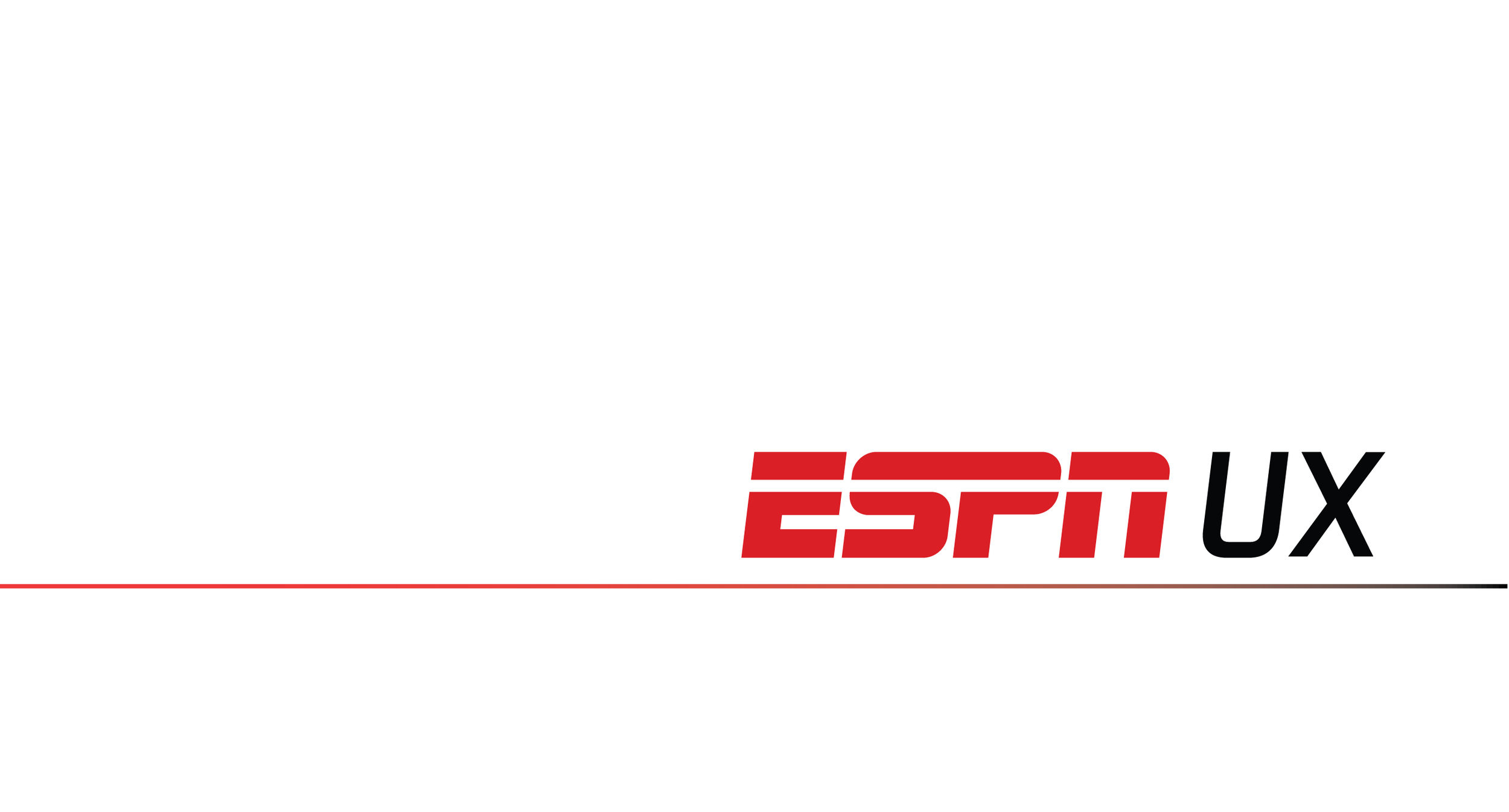 ESPN UX - Defining/implementing an iterative design process