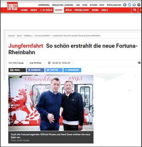 - Express (20. Jun 2016) - So schön erstrahlt die neue Fortuna-RheinbahnLink: http://www.express.de/sport/fussball/fortuna-duesseldorf/jungfernfahrt-so-schoen-erstrahlt-die-neue-fortuna-rheinbahn-24260902
