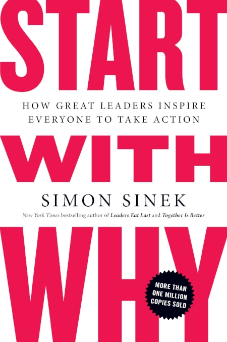 More information about Simon Sinek  HERE.   Start With Why - TED Talk Watch  HERE.   Simon Sinek on Millennials In The Workplace -  YouTube