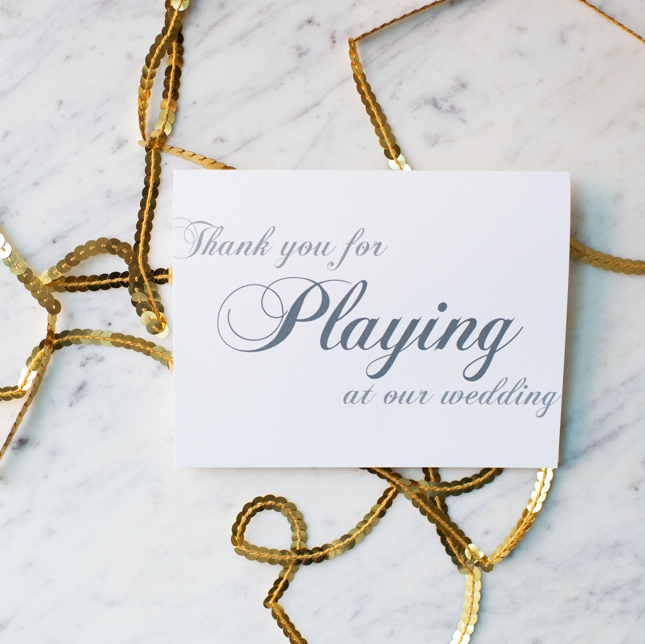 Thank You For Playing At Our Wedding Card