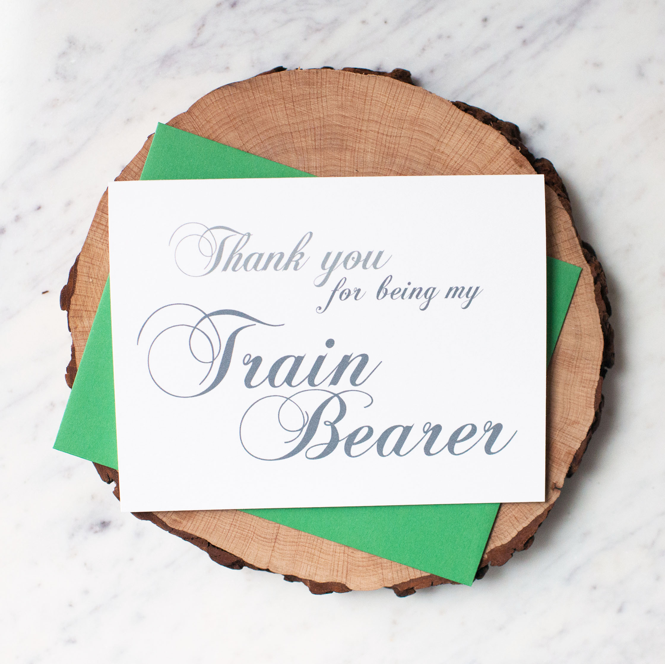 Thank You For Being My Train Bearer Card