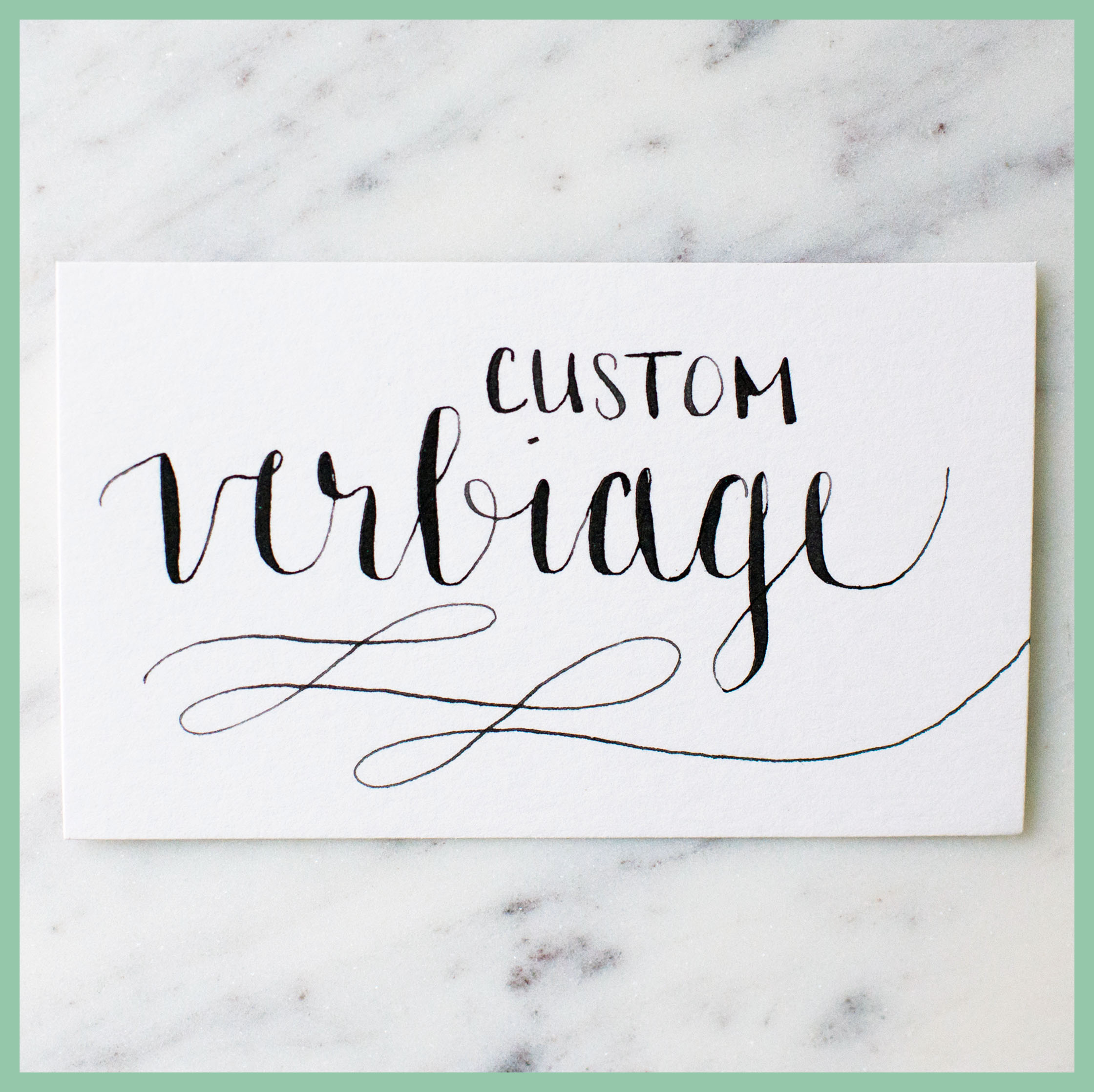 Custom Verbiage