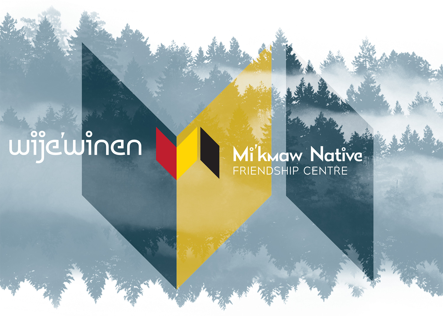 BRAND ELEMENTS Fathom Studio, formerly Form:Media created the Wije'winen word mark to compliment the existing logo of the Mi'kmaw Native Friendship Centre.