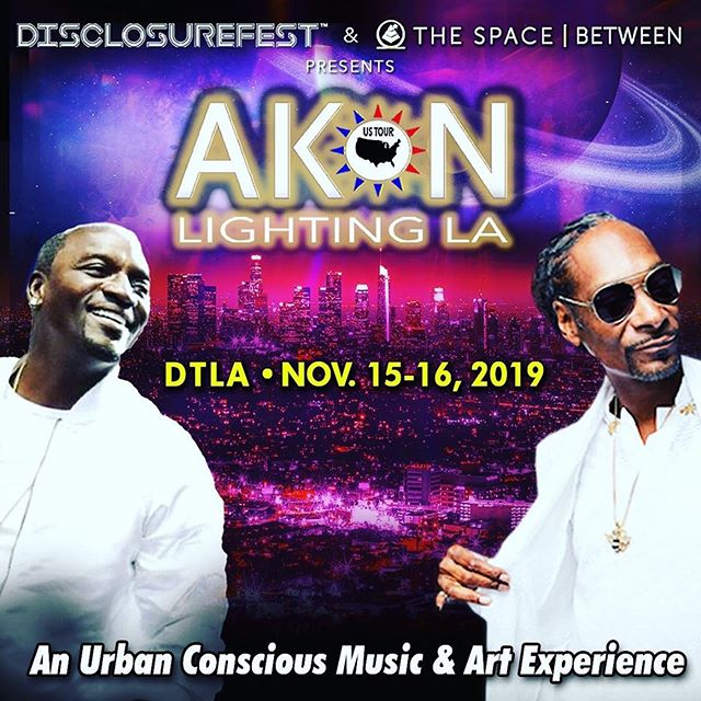 """#Repost @disclosurefest ・・・ AKON, Snoop Dogg & Paul Oakenfold are proudly presented by DisclosureFest™ Foundation & The Space Between for Akon Lighting LA in a series of Akon Lighting America events! 💫🌟💫🌟💫🌟💫🌟💫🌟.An Urban, Conscious music & Art experience! Yoga, meditation, environmental & Humanitarian speaking panels, immersive art exhibit, children's workshops, art classes & much more! •Featuring Artists, speakers & performers: @akon@snoopdogg aka Dj Snoopadelic @pauloakenfold @emmanuelkellyofficial @jbrave1 @samueljmusic @shylahray @kiyoshimusic @solar_theory_music & MORE!•Check out Akon's brand new spanish album called """"El Negreeto""""! Featuring an original BANKSY! """"Haight Street Rat"""" •The heart of the event will be the street art show curated by Eddie Donaldson, founder of @guerillaone & an originating member of notable international graffiti crew The Seventh Letter & feature noted artists including Jane's Addiction's @davenavarro  in his street art alter ego Life After Death & Many more talented Artists!•DisclosureFest™ Foundation's vision is to bridge the gap between a multitude of communities. This event in particular, has such an important purpose as different communities can come together, share their visions and intentions and find an alignment in an heart-centered journey. •PreSale tickets are available in BIO link or at spacebetween.com• All proceeds go to help fund Akon Lighting Africa, DisclosureFest™ Foundation & ACISTE. ___________________________________  DisclosureFest™ Foundation www.disclosurefest.org 💫 • OUR INITIATIVES: . 🙏 Mass Meditation. 🥙 Feed Our Souls. 🐬 Beach N River Cleanup. 🧒 StarSeed. 🌲 Clean Air . • You are a radiant Being of LOVE!! 💖🧡💛💚💙💜💖. . . .  #Akon #SnoopDogg  #PaulOakenfold #Urban  #DisclosurefestFoundation  #Disclosurefest #Unity #LA  #MassMeditation #Meditation  #Ascension #Consciousness  #Vegan #Health #Expansion #Spirituality #Gratitude #Love #Healing #Divine #manifestation  #DTLA #Events #Agape"""