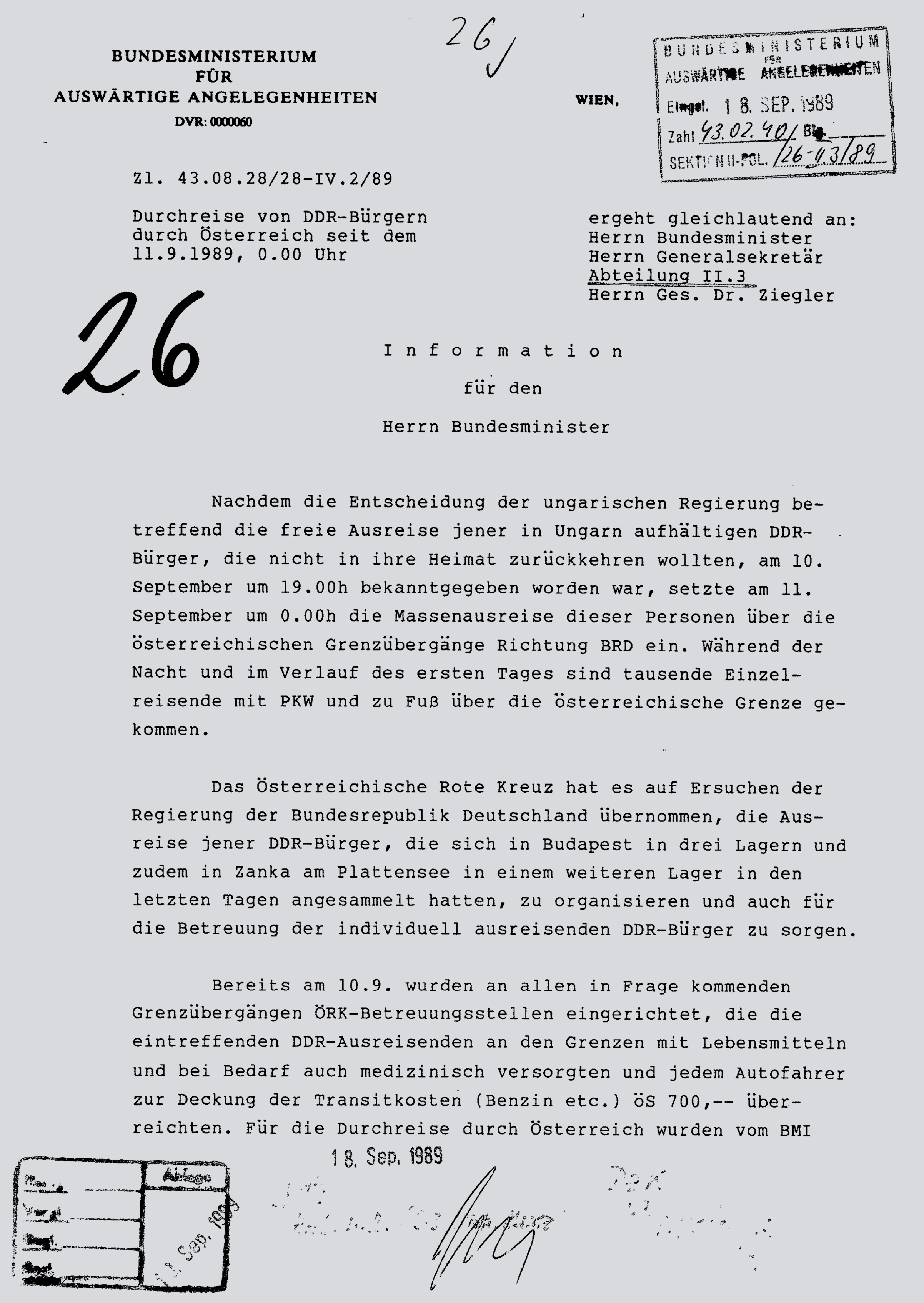 "In this document, an Austrian Foreign Ministry official briefs Foreign Minister Mock about the flood of ""citizens of the German Democratic Republic"" that started to cross the Austrian border from Hungary beginning at midnight on September 11.  A total of 10,000 crossed the border that day by foot, by car and by busses provided by the Austrian Red Cross. By September 15, 13,674 GDR citizens  had crossed. The Austrian Red Cross is commended for its role  of providing food, maps and 700 Austrian Schillings for transit costs  for every GDR-émigré."