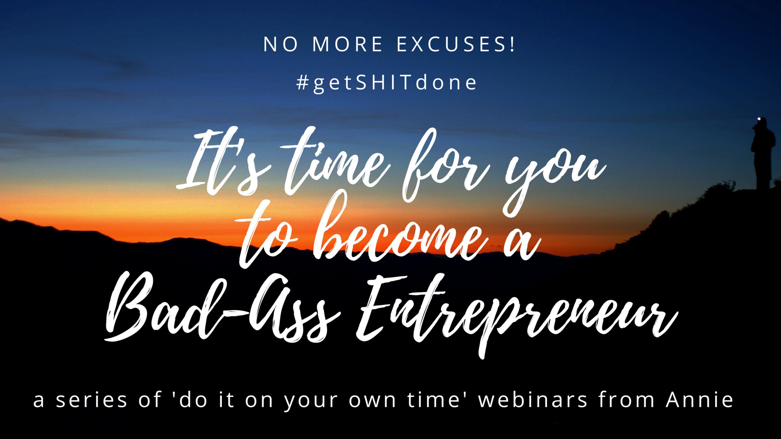 Become a Bad-Ass Entrepreneur Webinar.png