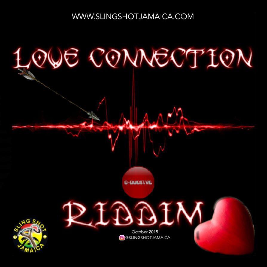 LOVE CONNECTION RIDDIM