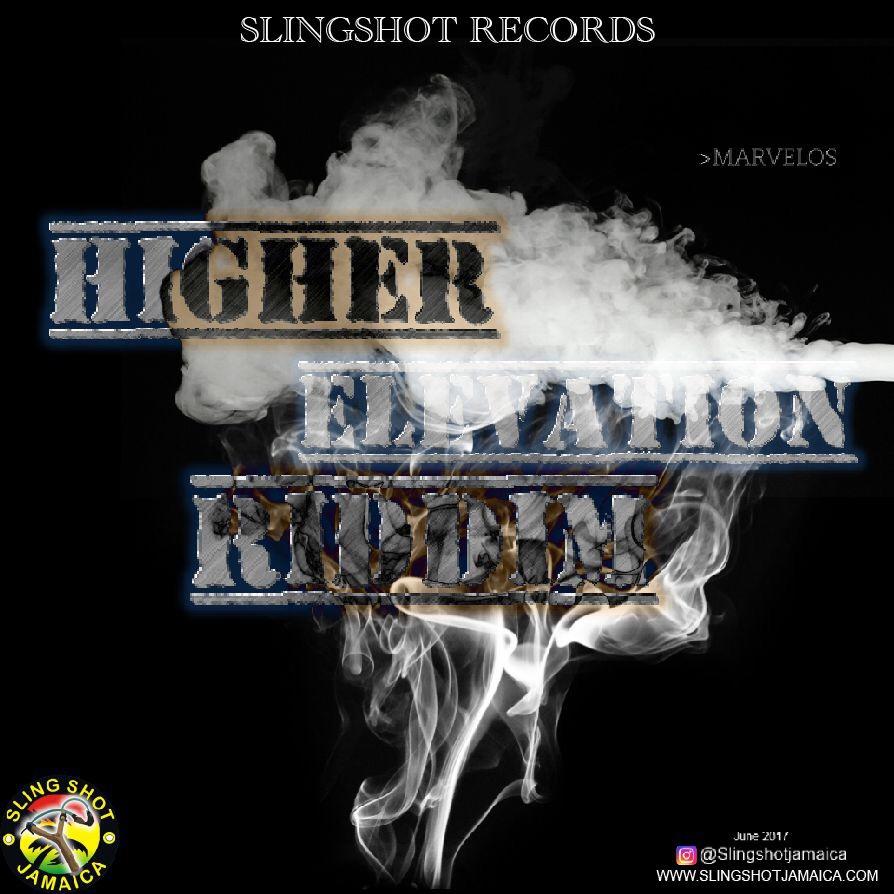 HIGHER ELEVATION RIDDIM