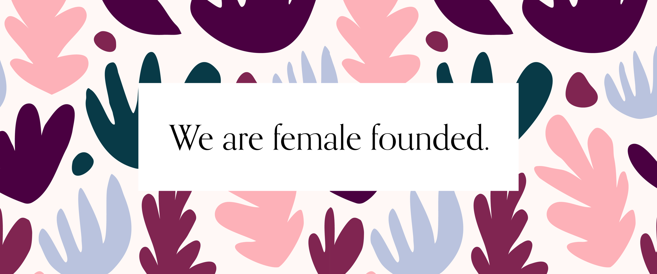 We Are Female Founded-01.png