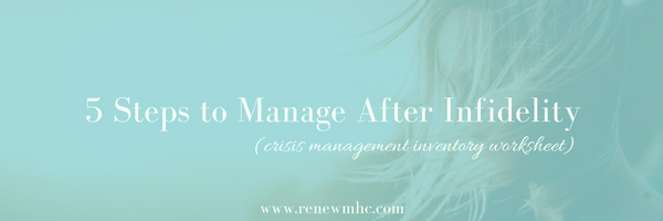 Email_Kristin Ferri Renew MHC 5 Steps to Manage After Infidelity.png