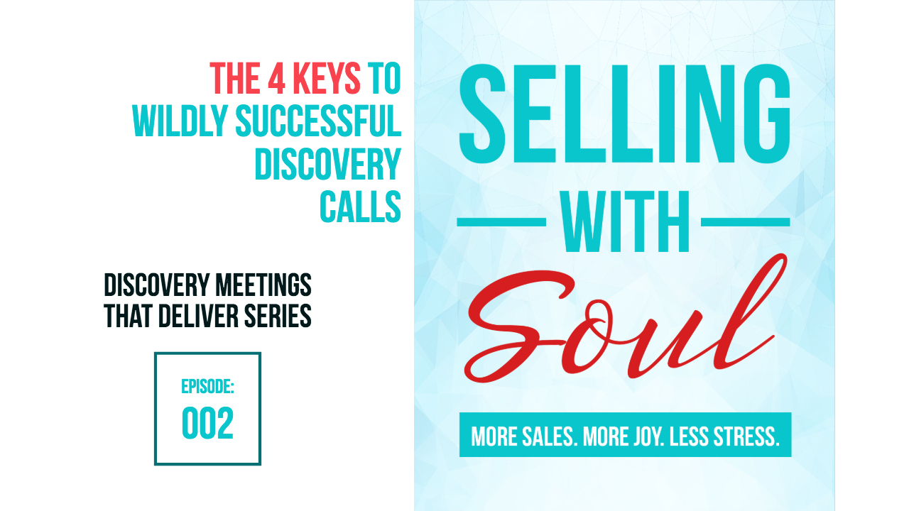 Prefer to listen and learn? Try this audio masterclass from the Selling With Soul podcast.