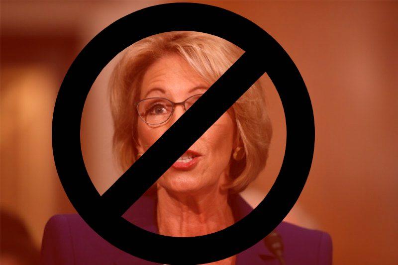 Betsy Devos NO!