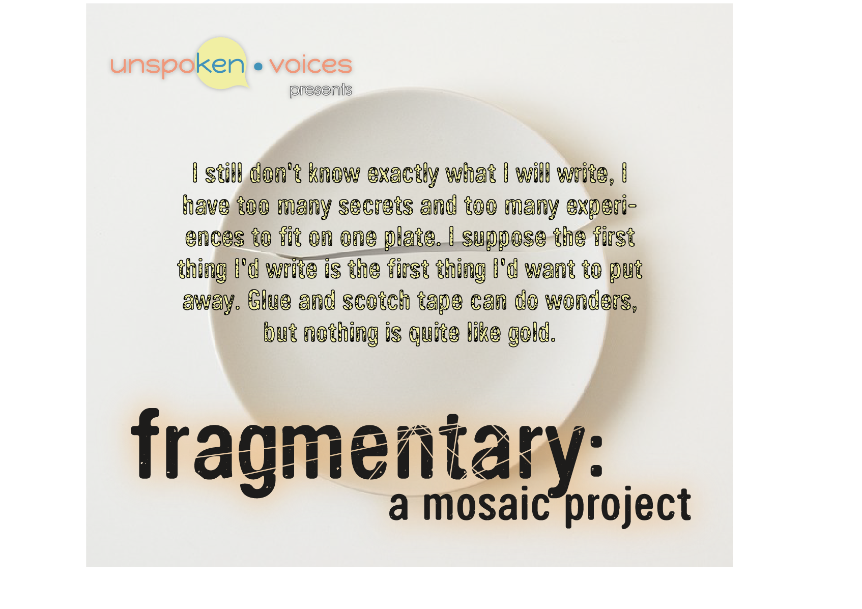 Fragmentary: A Mosaic Project by Unspoken Voices, Post One Image