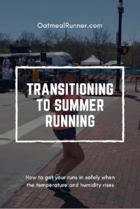 Transitioning to Summer Running Pinterest.jpg