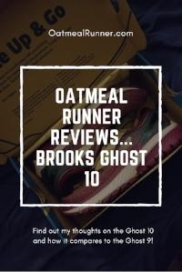 Oatmeal Runner Reviews... Brooks Ghost 10 Pinterest.jpg