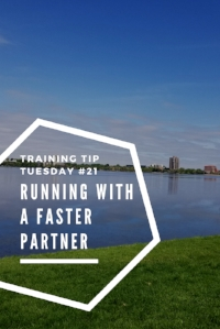 Training Tips Tuesday Running with a Faster Partner Pinterest.jpg