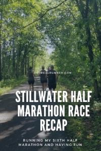 Stillwater Half Marathon Recap Pinterest.jpg