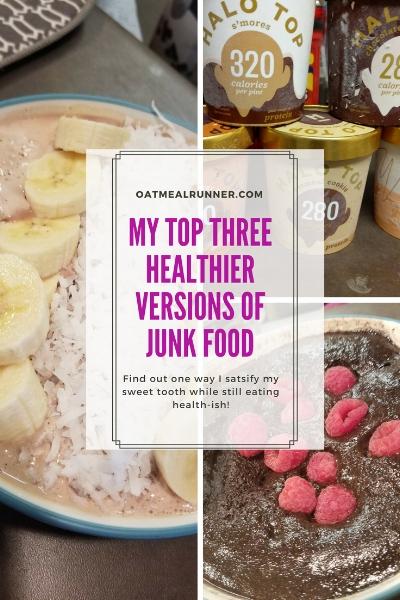 My Top Three Healthier Versions of Junk Food Pinterest.jpg