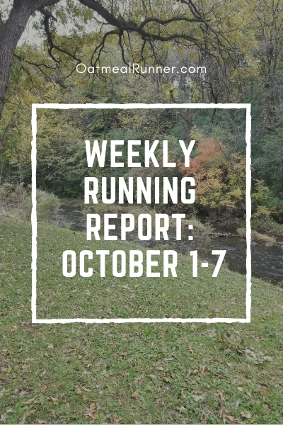 _Weekly Running Report_ October 1-7 Pinterest.jpg