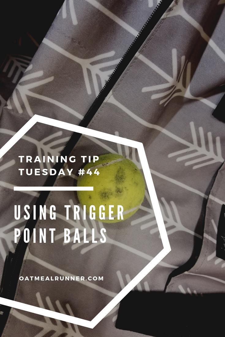 Training Tips Tuesday #44_ Using Trigger Point Balls Pinterest.jpg