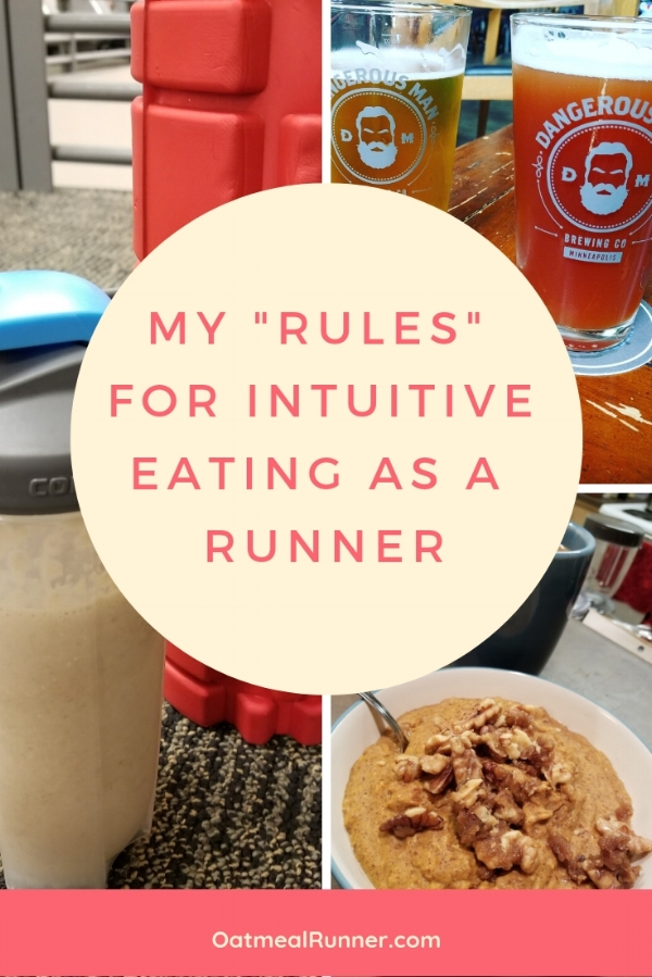 My _Rules_ for Intuitive Eating as a Runner  Pinterest .jpg