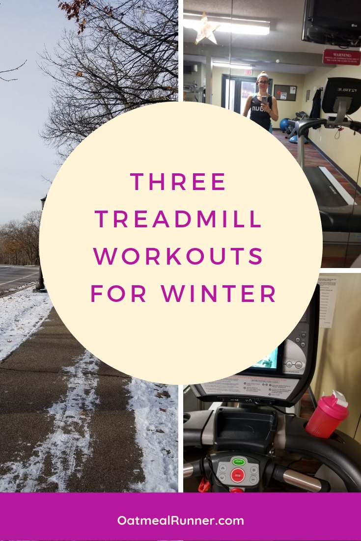 _Three Treadmill Workouts for Winter Pinterest 2.jpg
