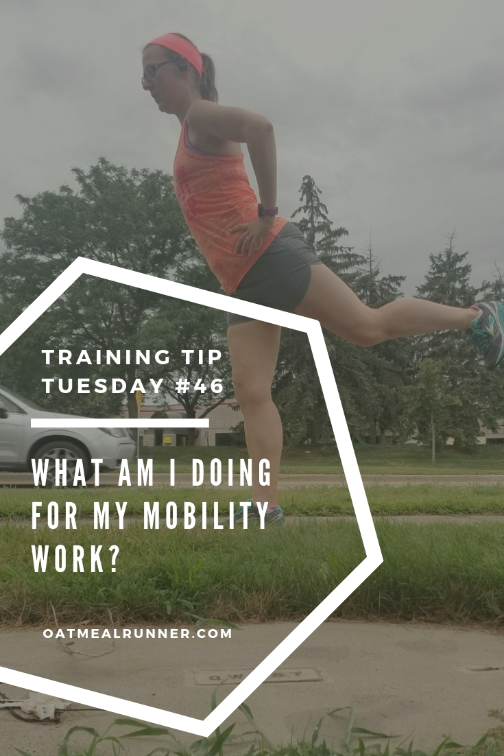 Training Tips Tuesday #46_ What Am I Doing For My Mobility Work_ Pinterest.jpg