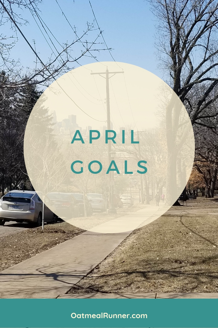 April Goals 2019  Pinterest.jpg