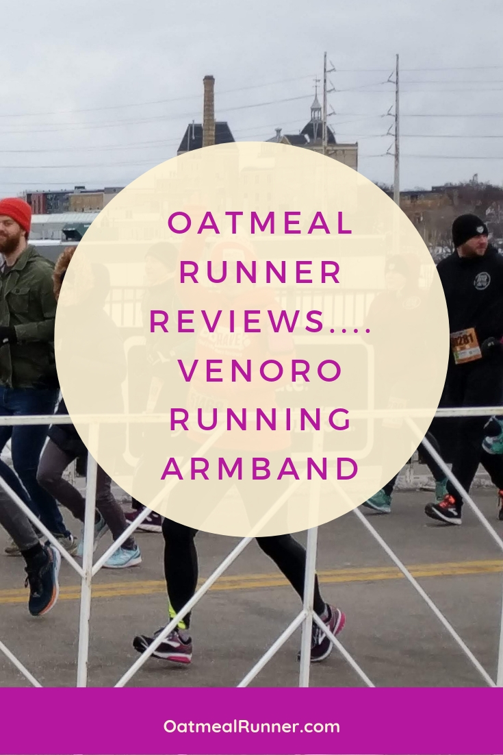 Oatmeal Runner Reviews....Venoro Running Armband Pinterest.jpg