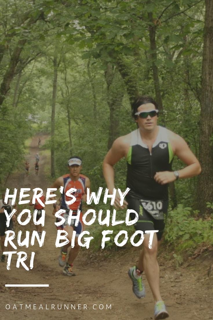 Here's why you should run Big Foot Tri Pinterest.jpg