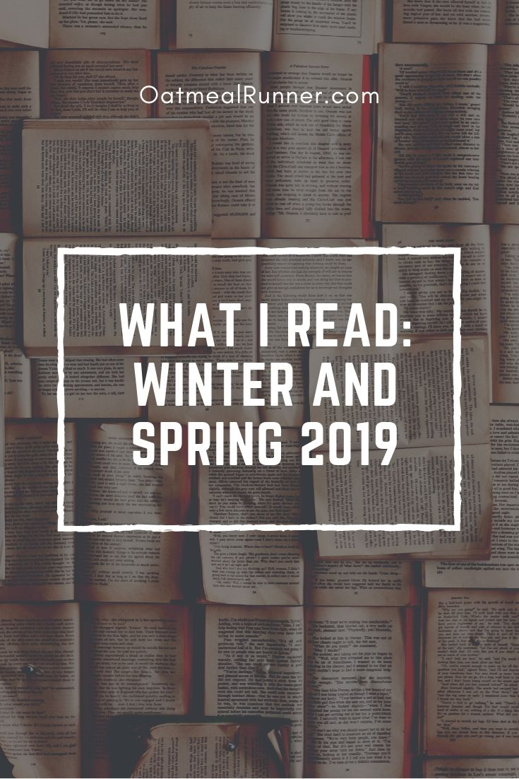 What I Read_ Winter and Spring 2019 Pinterest.jpg